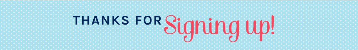 Magpies Gifts | Thanks for signing up!