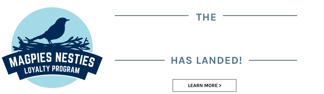 The Magpies Nesties Loyalty Program Has Landed!