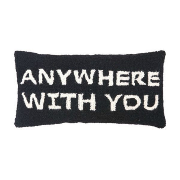 ANYWHERE WITH YOU HOOK PILLOW