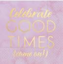 CELEBRATE GOOD TIMES NAPKINS