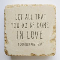 CORINTHIANS 16:14 SMALL STONE BLOCK