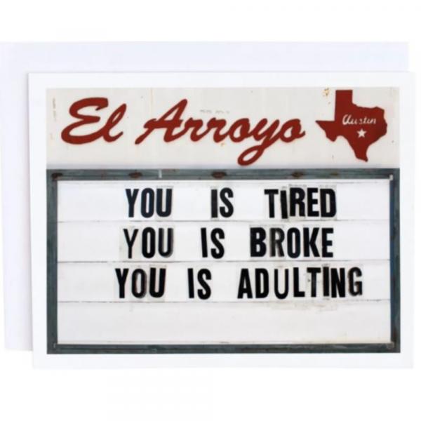 EL ARROYO ADULTING GREETING CARD