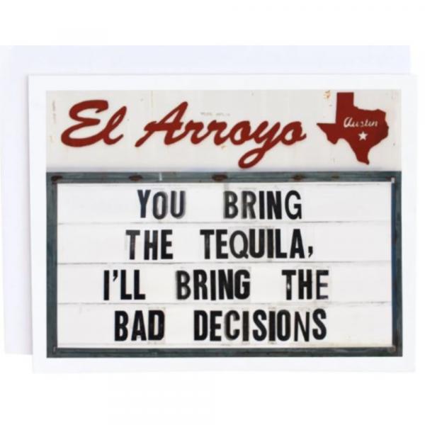 EL ARROYO BAD DECISIONS GREETING CARD