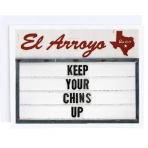 EL ARROYO CHINS UP GREETING CARD