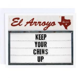 EL ARROYO CHINS UP GREETING CARD