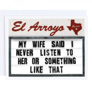 EL ARROYO MY WIFE SAID GREETING CARD