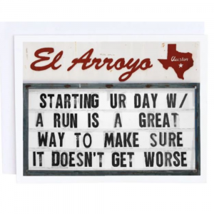 EL ARROYO STARTING YOUR DAY GREETING CARD