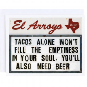 EL ARROYO TACOS ALONE GREETING CARD