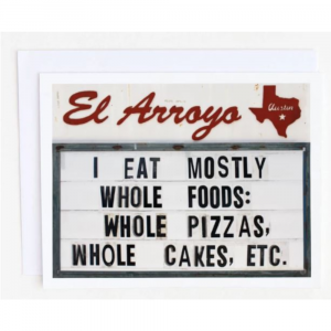 EL ARROYO WHOLE FOODS GREETING CARD