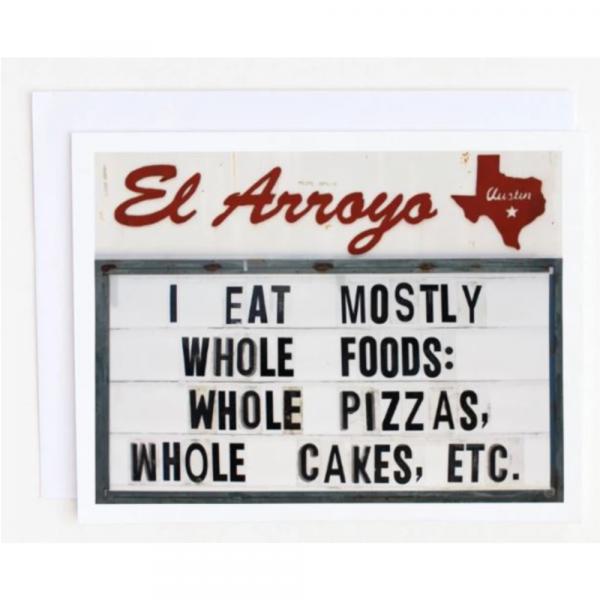 EL ARROYO WHOLE FOODS GREETING CARD