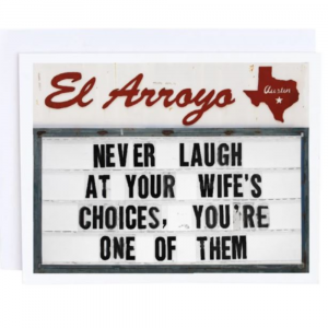 EL ARROYO WIFE'S CHOICES GREETING CARD