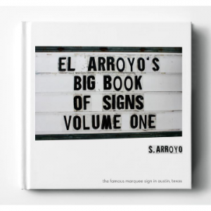 EL ARROYO'S BIG BOOK OF SIGNS