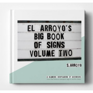 EL ARROYO'S BIG BOOK OF SIGNS VOL 2