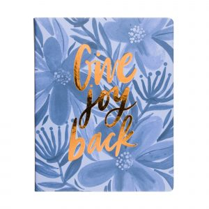 GIVE JOY BACK JOURNAL