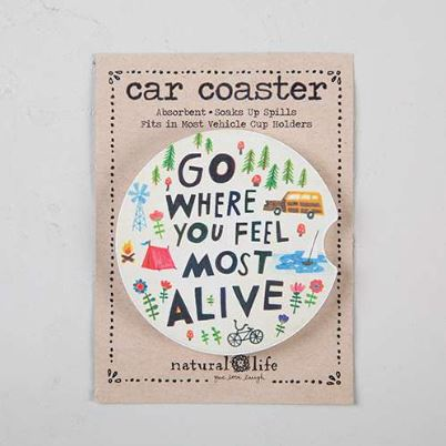 GO WHERE YOU FEEL MOST ALIVE CAR COASTER