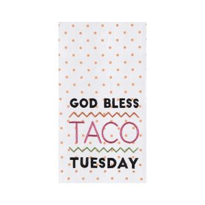 GOD BLESS TACO TUESDAY KITCHEN TOWEL