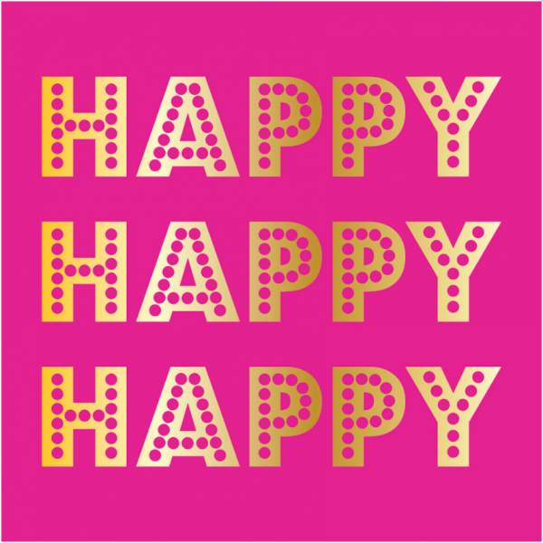 HAPPY HAPPY HAPPY FOIL BEVERAGE NAPKINS