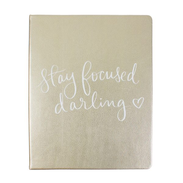STAY FOCUSED DARLING JOURNAL
