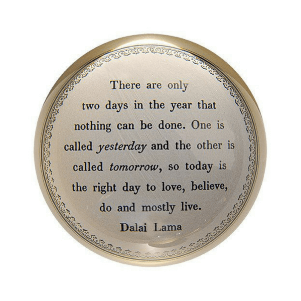 SUGARBOO DESIGNS PAPER WEIGHT - TODAY IS THE RIGHT DAY