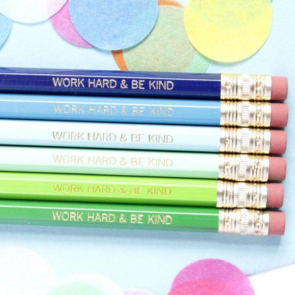 WORK HARD & BE KIND PENCILS