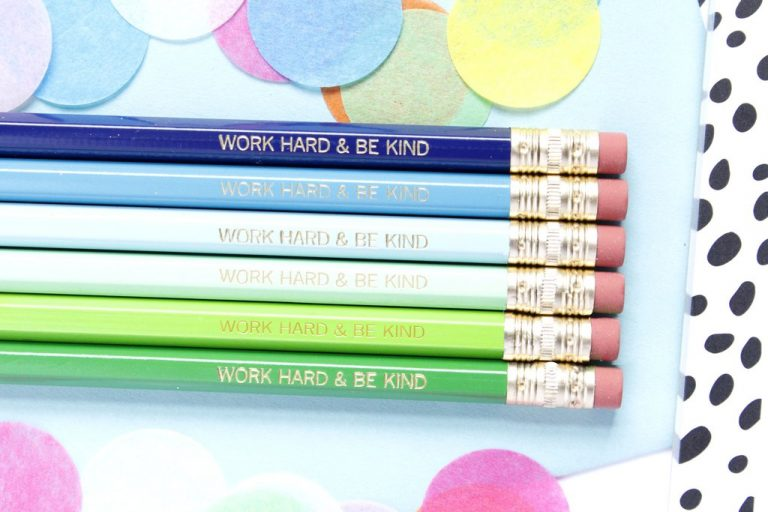 WORK HARD & BE KIND PENCILS