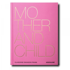 ASSOULINE-MOTHER AND CHILD