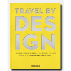 ASSOULINE TRAVEL BY DESIGN BOOK