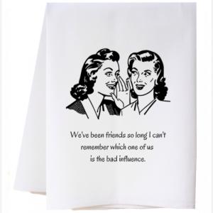 BAD INFLUENCE FLOUR SACK TOWEL