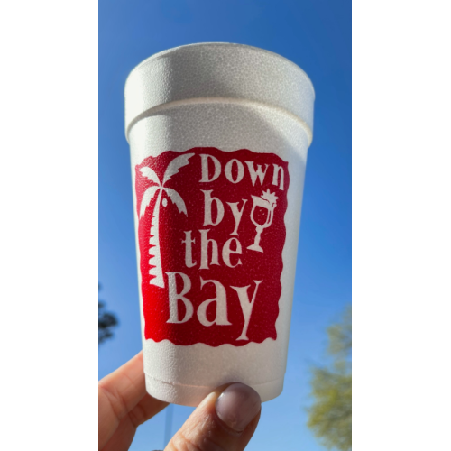 DOWN BY THE BAY STYROFOAM CUPS