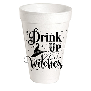 DRINK UP WITCHES STYROFOAM CUPS
