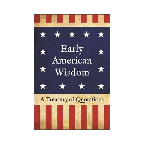 EARLY AMERICAN WISDOM BOOK
