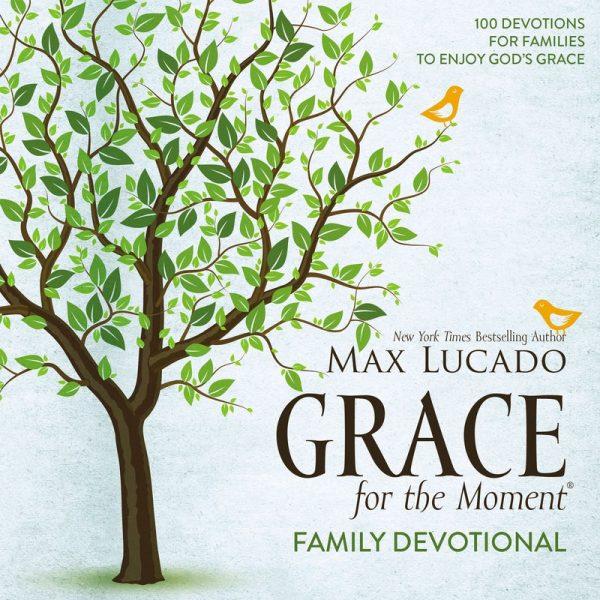 GRACE FOR MOMENT FAMILY DEVOTION