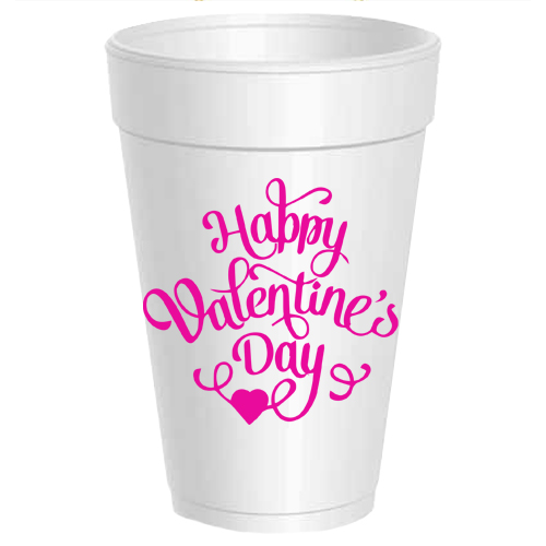 HAPPY VALENTINE'S DAY STYROFOAM CUPS