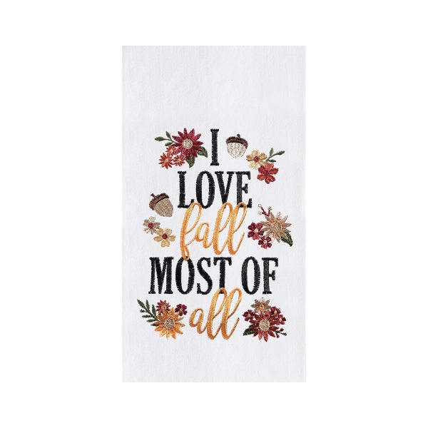 I LOVE FALL MOST OF ALL TOWEL