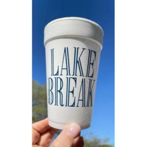 LAKE BREAK STYROFOAM CUPS