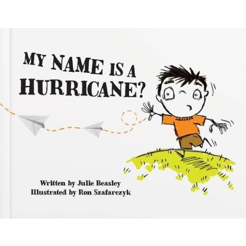 MY NAME IS A HURRICANE?