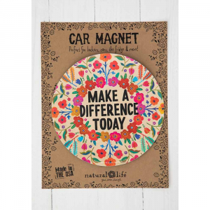 NATURAL LIFE MAKE A DIFFERENCE TODAY CAR MAGNET