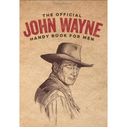 OFFICIAL JOHN WAYNE HANDY BOOK
