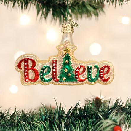 OLD WORLD CHRISTMAS BELIEVE ORNAMENT