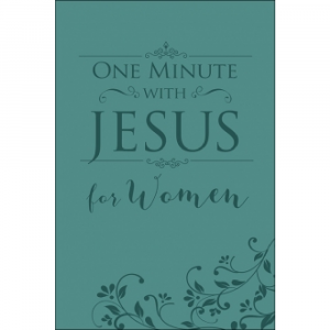 ONE-MINUTE PRAYERS WITH JESUS FOR WOMEN