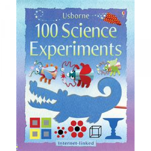 USBORNE 100 SCIENCE EXPERIMENTS