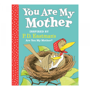 YOU ARE MY MOTHER BOOK